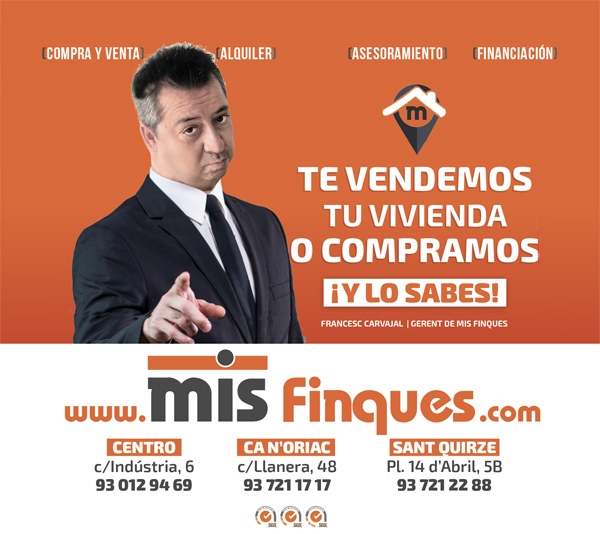 Real estate Mis finques in Sabadell and Sant Quirze